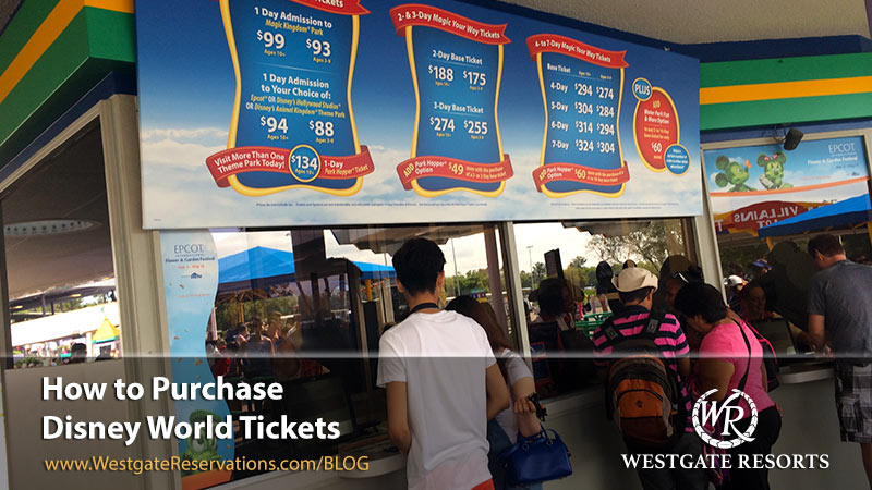How to Purchase Disney World Tickets