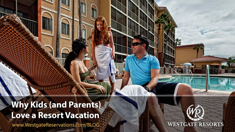 Family Resort Vacation Benefits
