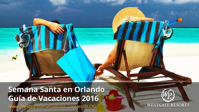 Vacaciones de Semana Santa en Orlando