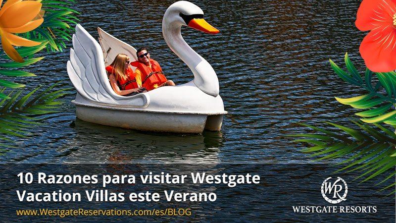 10 Razones para Visitar Westgate Vacation Villas