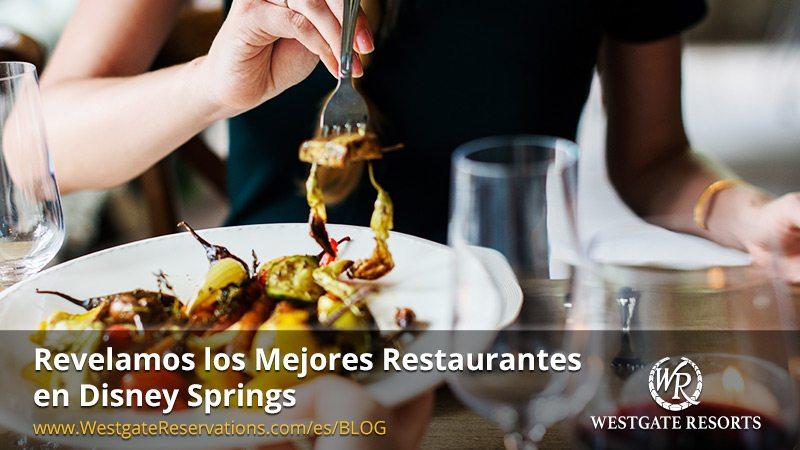 Mejores Restaurantes de Disney Springs