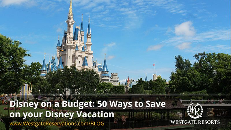 50 ways to save on your Disney Vacation