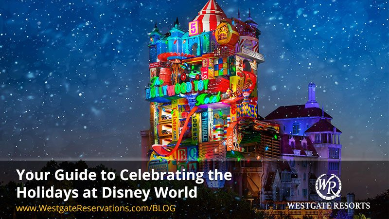 Your Guide to Celebrating the Holidays at Disney World