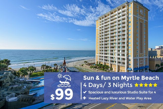 Myrtle Beach Resorts >> Myrtle Beach Vacation Package 4 Days 3 Nights From Only 199