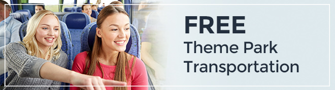 Free Theme Park Transportation from our Orlando Resorts