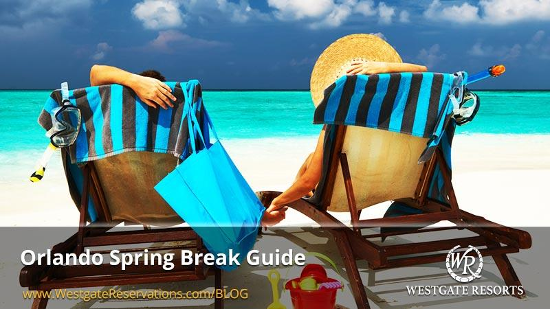 Orlando Spring Break Guide