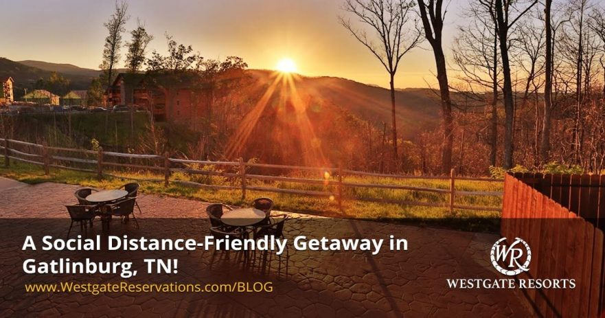 A Social Distance-Friendly Getaway in Gatlinburg, TN!