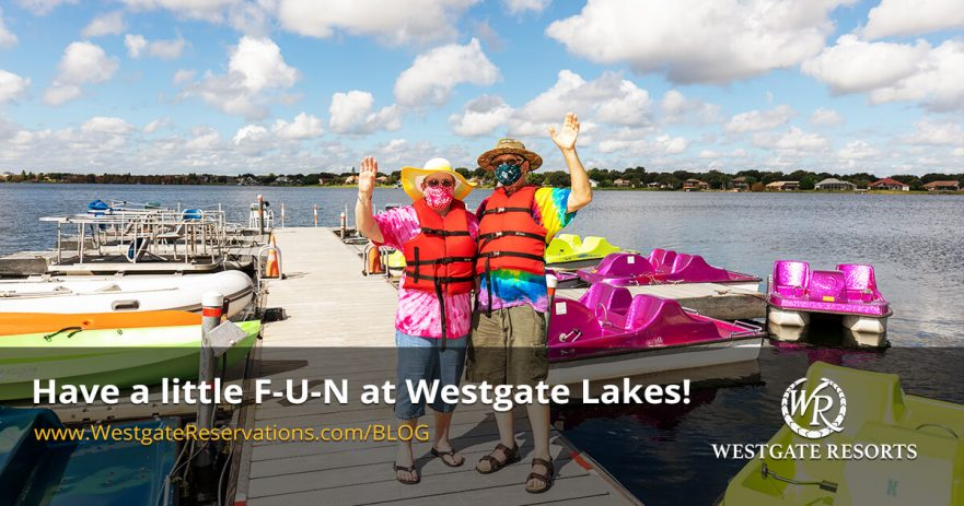 Have Fun at Westgate Lakes