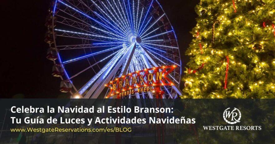 Celebra La Navidad en Branson