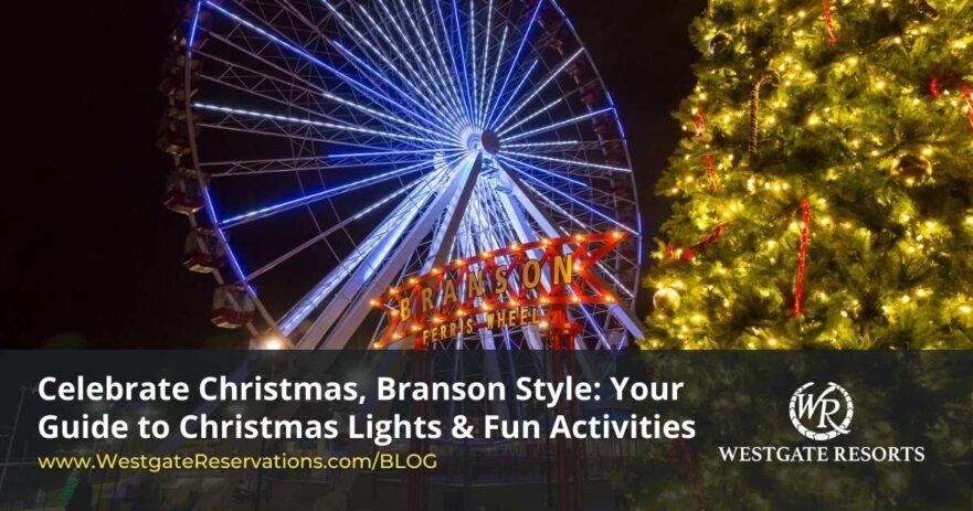 Celebrate Christmas in Branson
