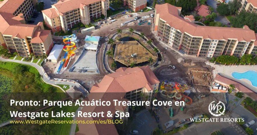 Construccion del Parque Acuatico Treasure Cove en Westgate Lakes