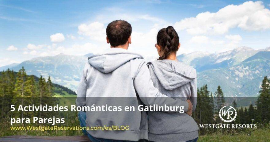 Actividades romanticas en gatlinburg