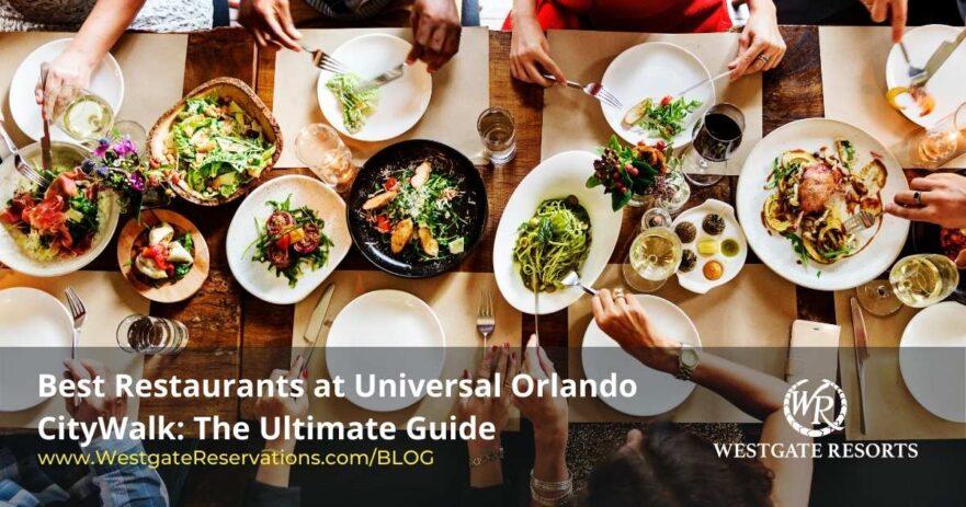 Best Universal Orlando CityWalk Restaurants