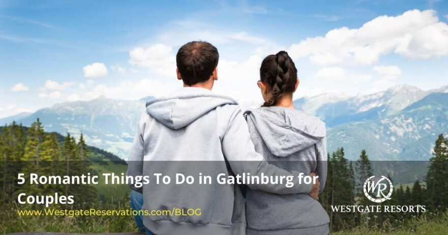 Things to Do in Gatlinburg for Couples