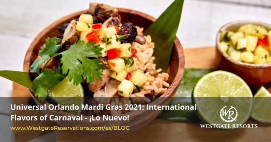 Universal Orlando Mardi Gras International Flavors Carnaval