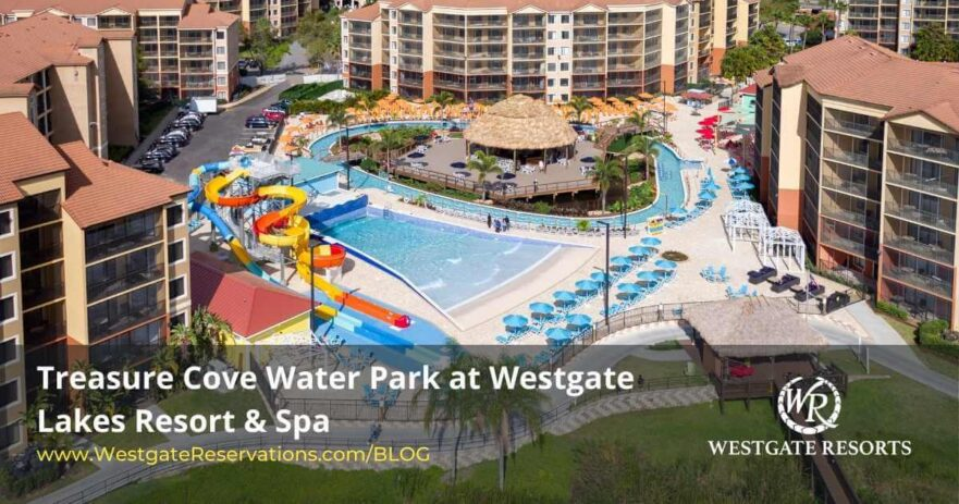 Treasure Cove Water Park at Westgate Lakes Resort & Spa