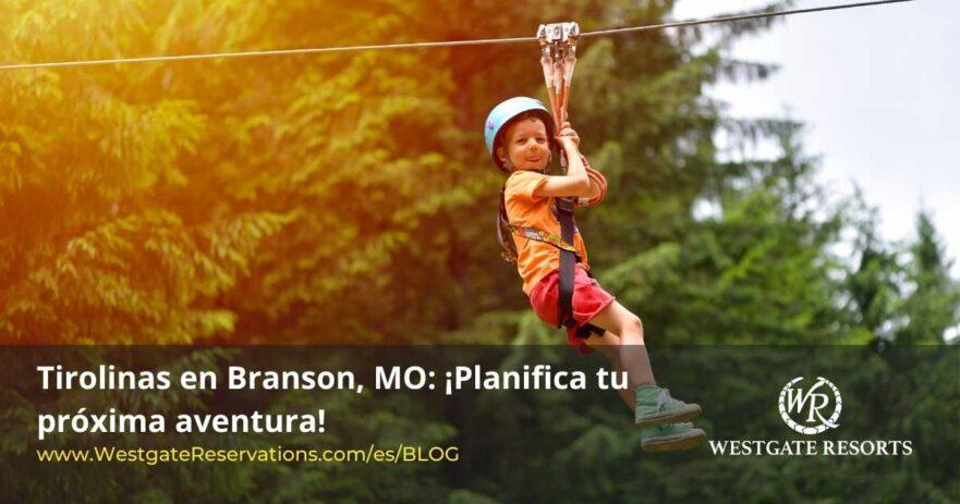 Tirolinas en Branson MO
